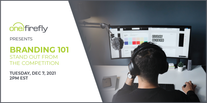 One Firefly Presents: Branding 101: Stand Out from the Competition