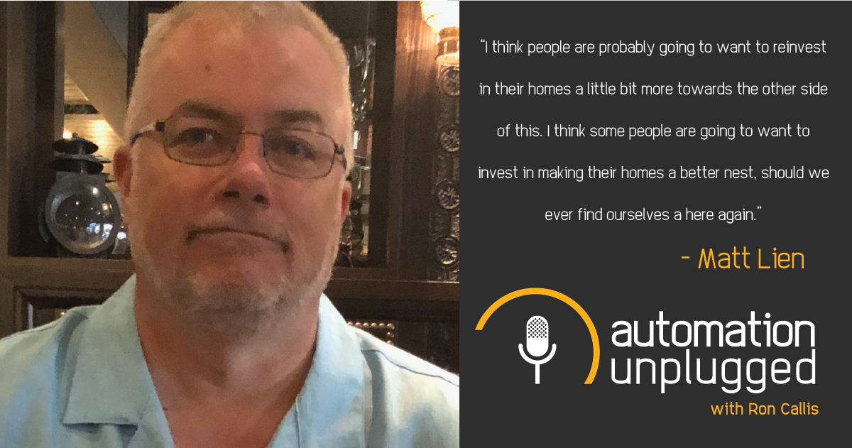 Home Automation Podcast Episode #111: An Industry Q&A With Matt Lien