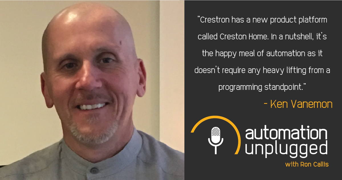 Home Automation Podcast Episode #129: An Industry Q&A With Ken Vanemon