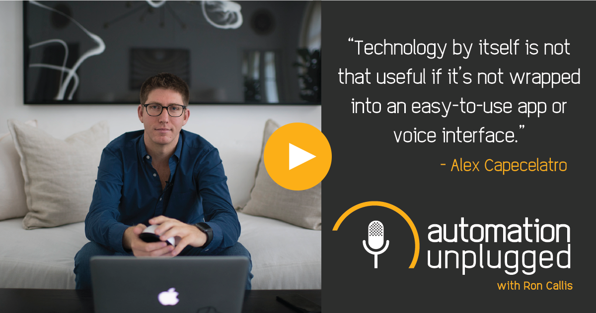 Home Automation Podcast Episode #62: An Industry Q&A With Alex Capecelatro