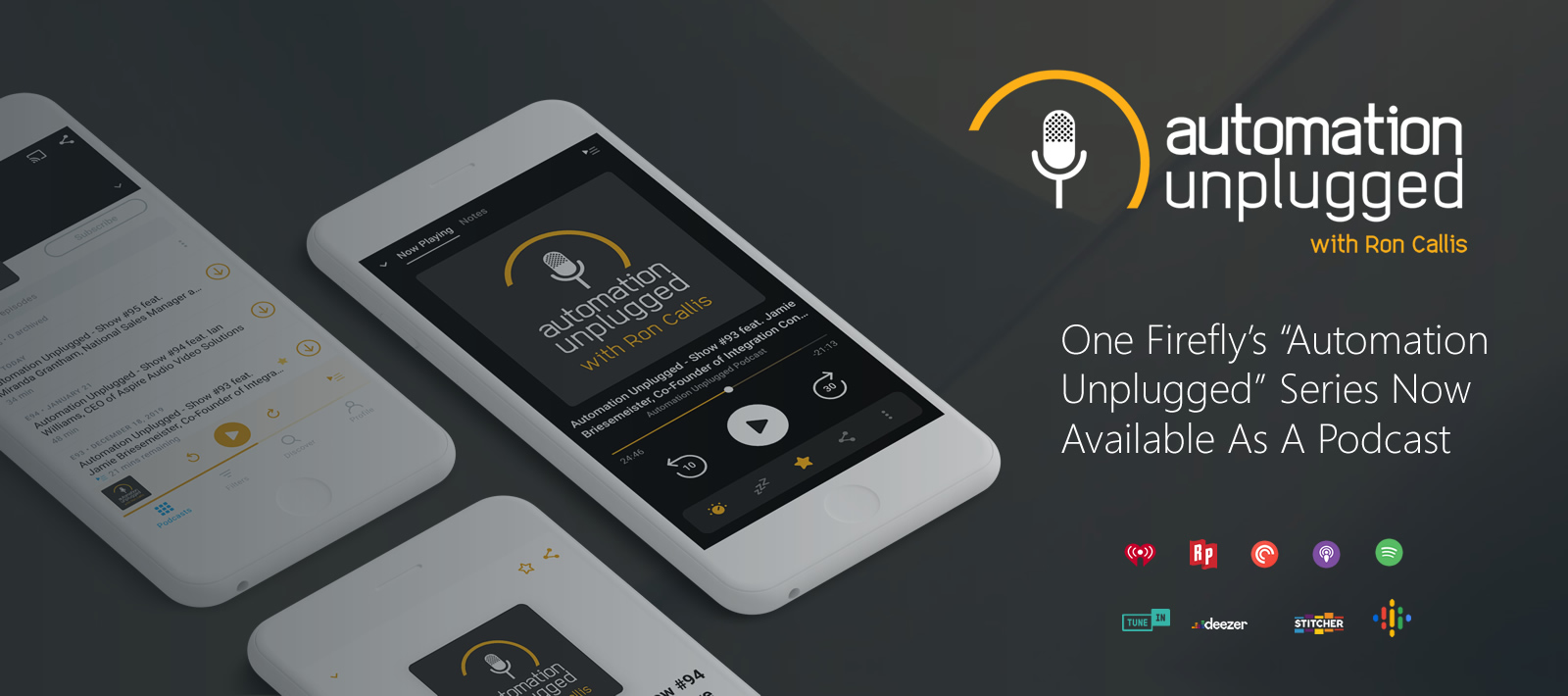 "One Firefly's ""Automation Unplugged"" Series Now Available As A Podcast"