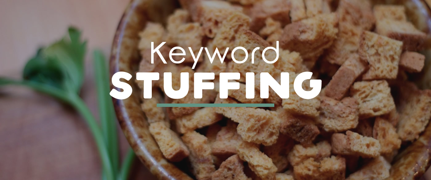 SEO No! Keyword Stuffing and How to Avoid It